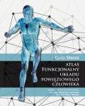 Atlas funkcjonalny układu powięziowego człowieka