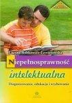 Niepełnosprawność intelektualna Diagnozowanie edukacja i wychowanie