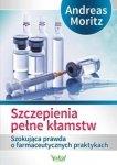 Szczepienia pełne kłamstw Szokująca prawda o farmaceutycznych praktykach