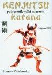 Kenjutsu Podręcznik walki mieczem katana z płytą DVD