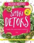 Szybki detoks 5 tygodni diety usprawniającej metabolizm!