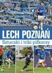 Lech Poznań Sztuczki i triki piłkarzy