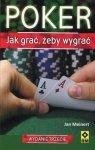 Poker Jak grać żeby wygrać