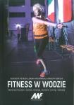 Fitness w wodzie Aktywność fizyczna w wodzie, rekreacja, nauczanie, trening, relaksacja