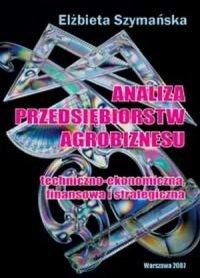 Analiza przedsiębiorstw agrobiznesu Techniczno-ekonomicz<br />na...