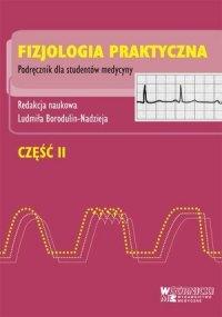 Fizjologia praktyczna część 2 Podręcznik dla studentów medycyny