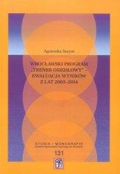 Wrocławski program Trener osiedlowy ewaluacja wyników