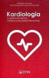 Kardiologia w gabinecie lekarza Podstawowej Opieki Zdrowotnej
