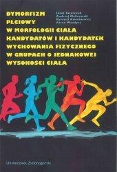 Dymorfizm płciowy w morfologii ciała kandydatów i kandydatek wychowania fizycznego w grupach o jednakowej wysokości ciała