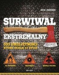 Surwiwal ekstremalny 333 umiejętności które ocalą ci życie