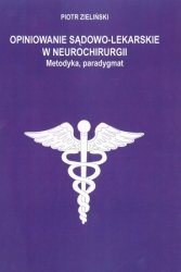 Opiniowanie sądowo lekarskie w neurochirurgii