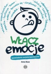 Włącz emocje Opowiadania socjoterapeutyczne