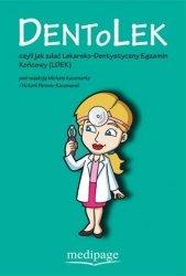 Dentolek czyli jak zdać lekarsko-dentystyczny egzamin końcowy (LDEK)
