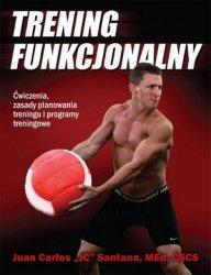 Trening Funkcjonalny Ćwiczenia zasady planowania treningu i programy treningowe