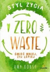 Styl życia Zero Waste Śmieć mniej, żyj lepiej