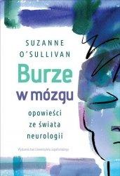 Burze w mózgu Opowieści ze świata neurologii