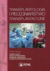 Transplantologia i pielęgniarstwo transplantacyjne