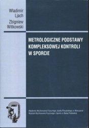 Metrologiczne podstawy kompleksowej kontroli w sporcie