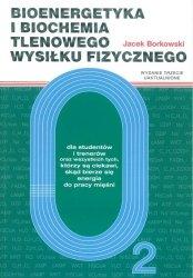 Bioenergetyka i biochemia tlenowego wysiłku fizycznego