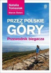 Przez polskie góry Przewodnik biegacza