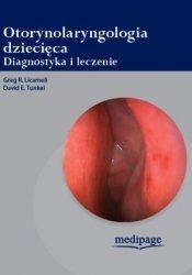 Otorynolaryngologia dziecięca Diagnostyka i leczenie G R Licameli