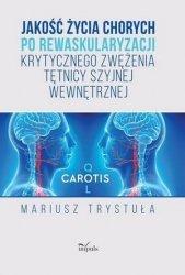 Jakość życia chorych po rewaskularyzacji krytycznego zwężenia tętnicy szyjnej wewnętrznej