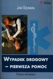 Wypadek drogowy Pierwsza Pomoc Porady ratownika