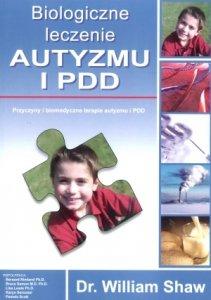 Biologiczne leczenie Autyzmu i PDD