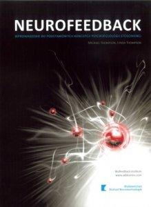Neurofeedback Wprowadzenie do podstawowych koncepcji psychofizjologii stosowanej