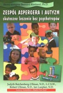 Zespół Aspergera i autyzm - skuteczne leczenie bez psychotropów
