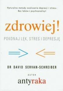 Zdrowiej Pokonaj lęk stres i depresję