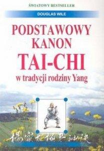 Podstawowy kanon tai-chi w tradycji rodziny Yang