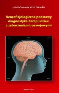 Neurofizjologiczne podstawy diagnostyki i terapii dzieci