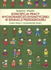 Koncepcja pracy wychowaczo dydaktycznej w edukacji przedszkolnej