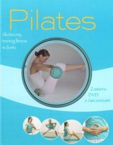 Pilates Skuteczny trening fitness w domu + płyta DVD