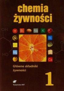 Chemia żywności Tom 1 Tytuł tomu Główne składniki żywności