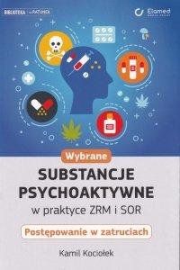 Wybrane substancje psychoaktywne w praktyce ZRM i SOR