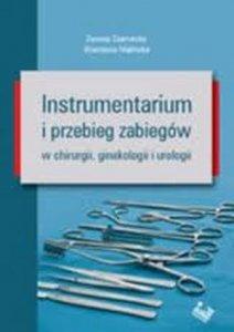 Instrumentarium i przebieg zabiegów w chirurgii ginekologii i urologii