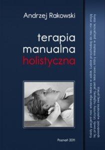 Terapia manualna holistyczna tom 1