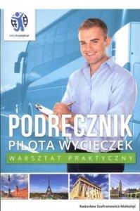Podręcznik pilota wycieczek Warsztat praktyczny