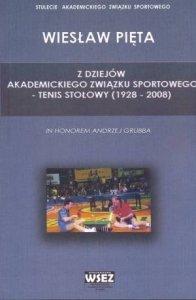 Z dziejów akademickiego związku sportowego tenis stołowy (1928 - 2008)