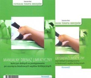 Manualny drenaż limfatyczny kończyn dolnych w postępowaniu po usunięciu biodrowych węzłów limfatycznych + płyta DVD
