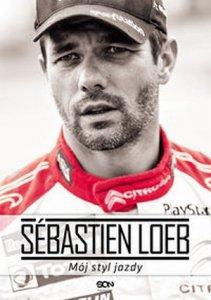 Sebastien Loeb Mój styl jazdy