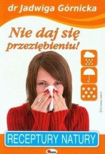 Nie daj się przeziębieniu Receptury natury