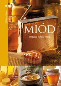 Miód propolis pyłek wosk
