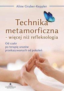 Technika metamorficzna więcej niż refleksologia