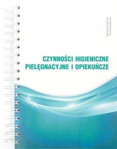 Czynności higieniczne pielęgnacyjne i opiekuńcze