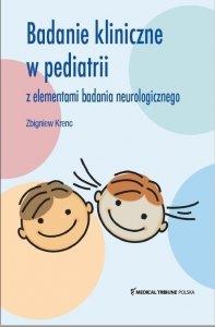 Badanie kliniczne w pediatrii z elementami badania neurologicznego