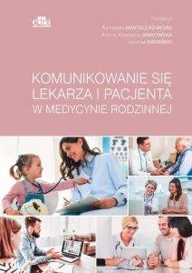 Komunikowanie się lekarza i pacjenta w medycynie rodzinnej