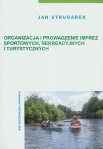 Organizacja i prowadzenie imprez sportowych rekreacyjnych i...